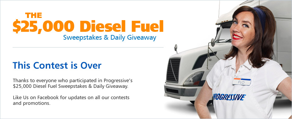 Progressive's $25,000 Diesel Fuel Sweepstakes is over